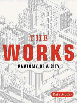 the_works_anatomy_of_a_city